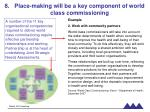 place making will be a key component of world class commissioning