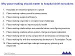 why place making should matter to hospital chief executives