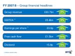 fy 2007 8 group financial headlines