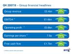 q4 2007 8 group financial headlines