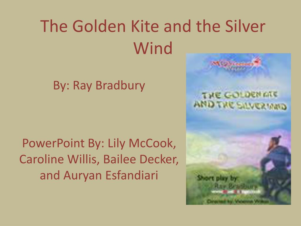 the golden kite and the silver wind l.