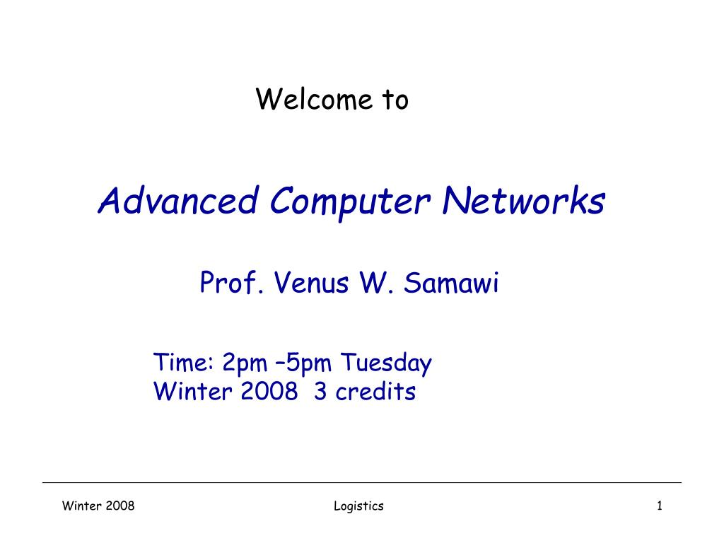advanced computer networks prof venus w samawi l.
