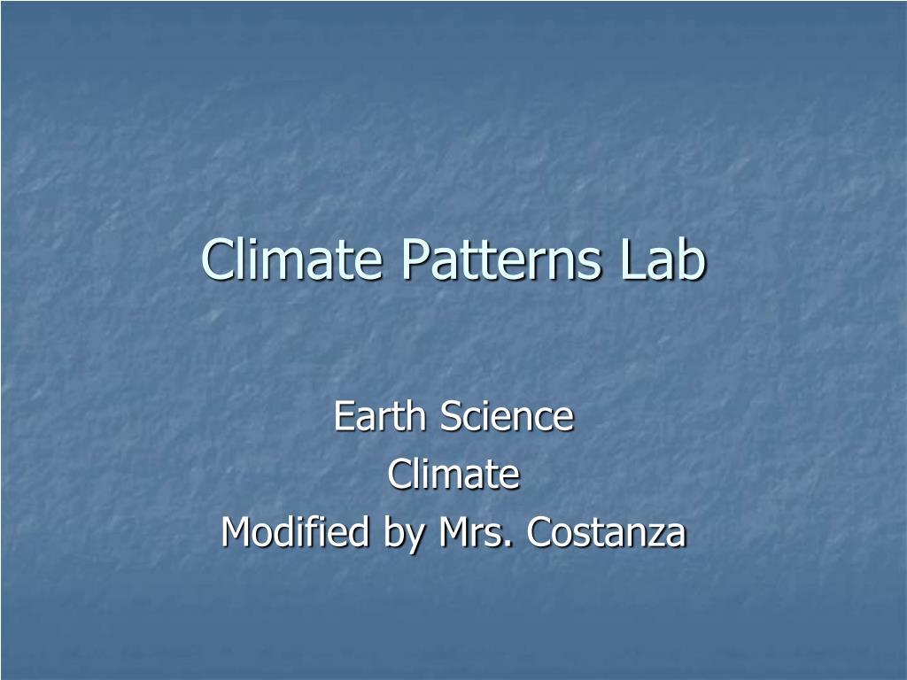 climate patterns lab l.