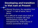 developing and transition in viet nam at present