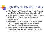 eight recent statewide studies