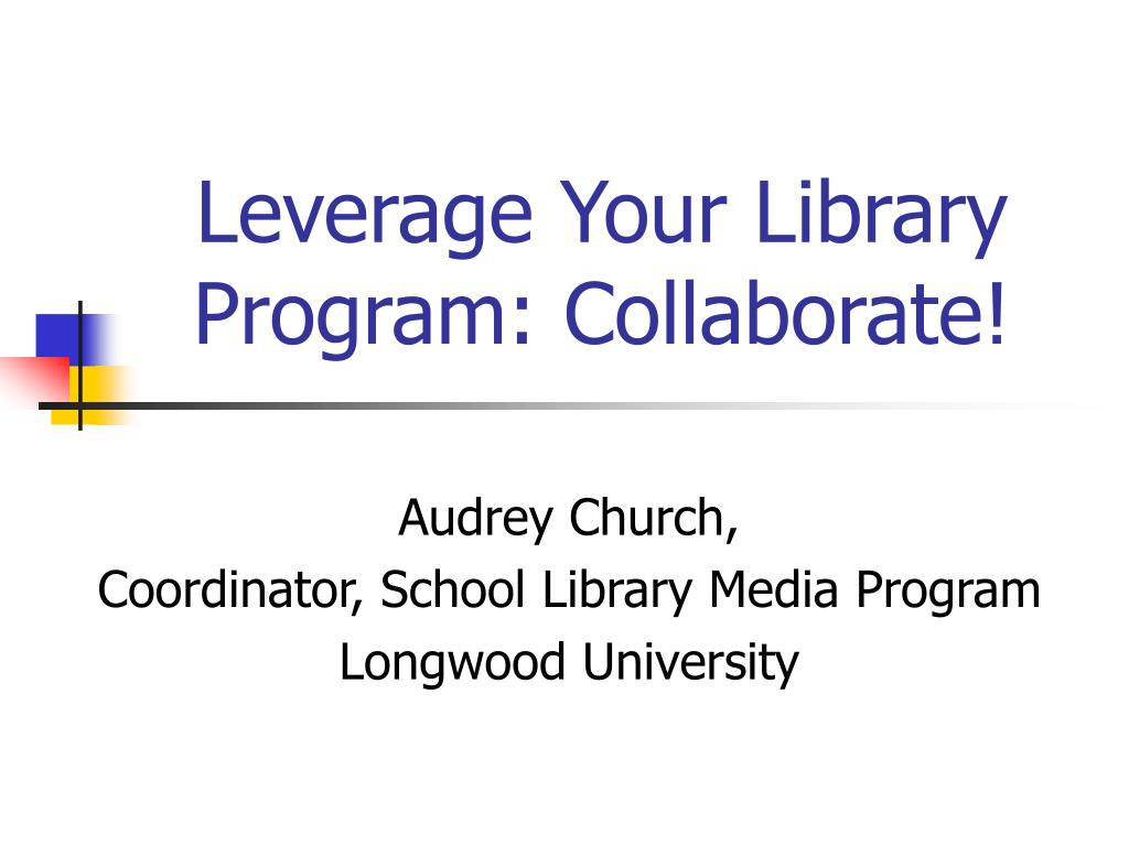 leverage your library program collaborate l.