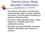 teacher library media specialist collaboration as defined by d loertscher