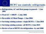 hcfc use controls refrigerants
