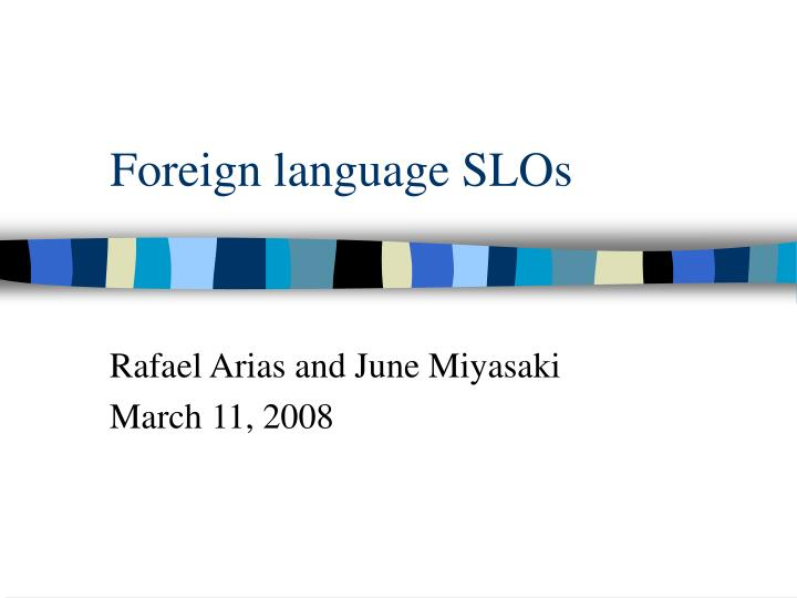 foreign language slos n.