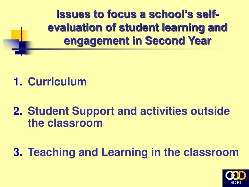 Issues to focus a school's self- evaluation of student learning and engagement in Second Year
