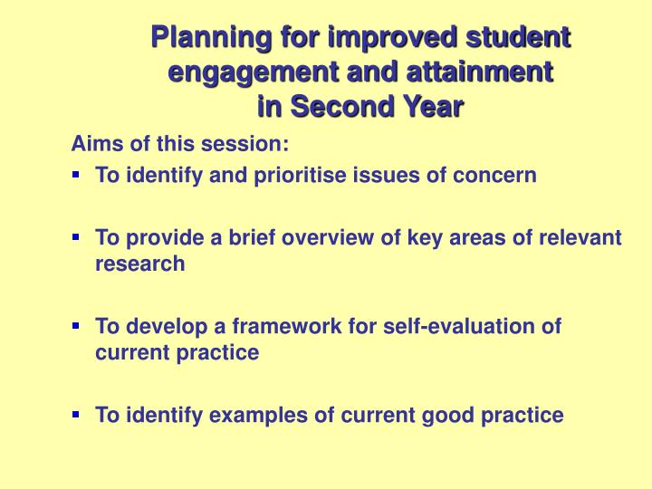 Planning for improved student engagement and attainment in second year