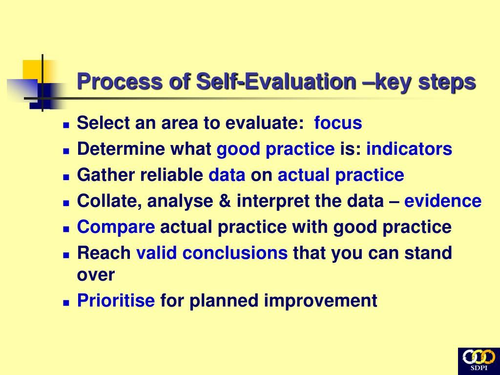 Process of Self-Evaluation –key steps