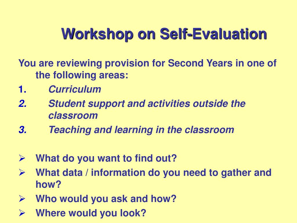 Workshop on Self-Evaluation