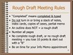 rough draft meeting rules