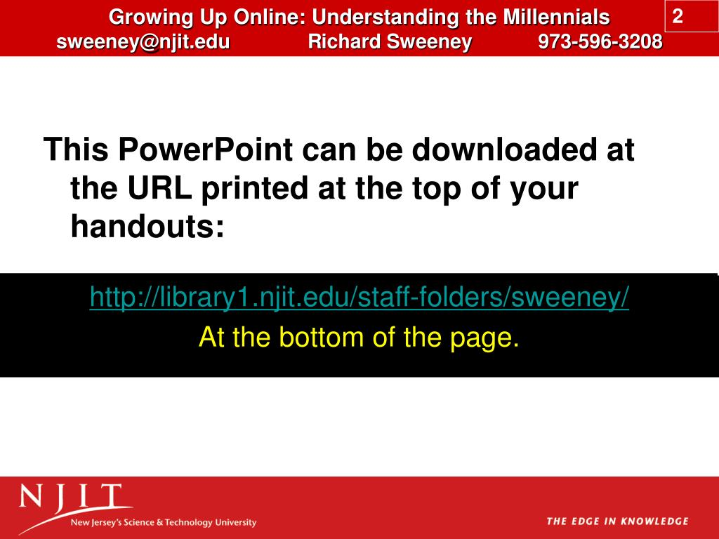 This PowerPoint can be downloaded at the URL printed at the top of your handouts: