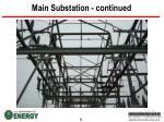 main substation continued6