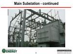 main substation continued8