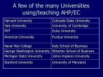 a few of the many universities using teaching ahp ec