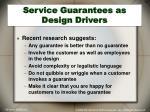 service guarantees as design drivers