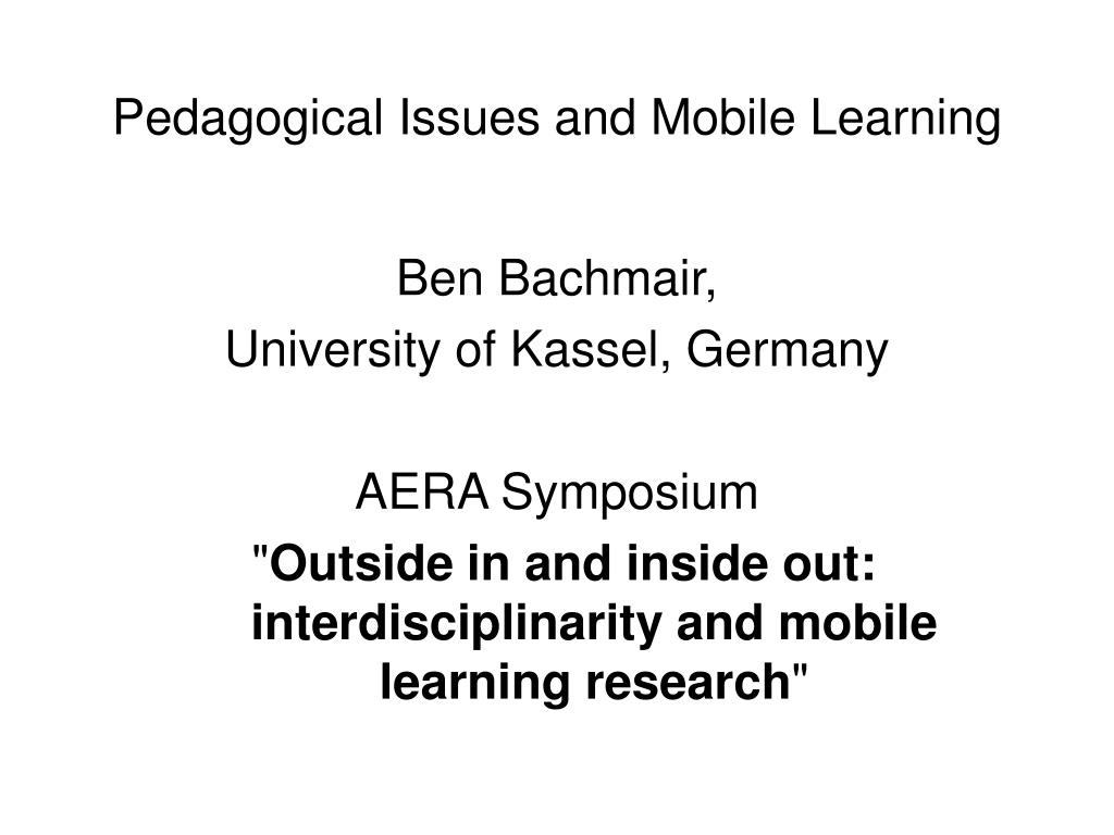 pedagogical issues and mobile learning l.