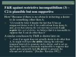 f r against restrictive incompatibilism 3 c2 is plausible but non supportive17