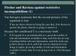 fischer and ravizza against restrictive incompatibilism 1