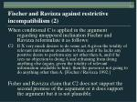 fischer and ravizza against restrictive incompatibilism 2
