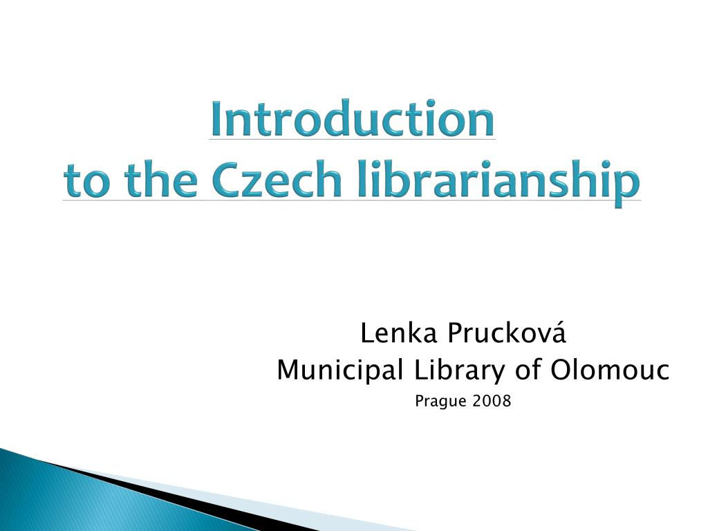 introduction to the czech librarianship l.