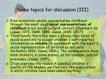 some topics for discussion iii