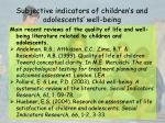 subjective indicators of children s and adolescents well being