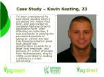 case study kevin keating 23