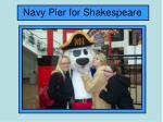 navy pier for shakespeare