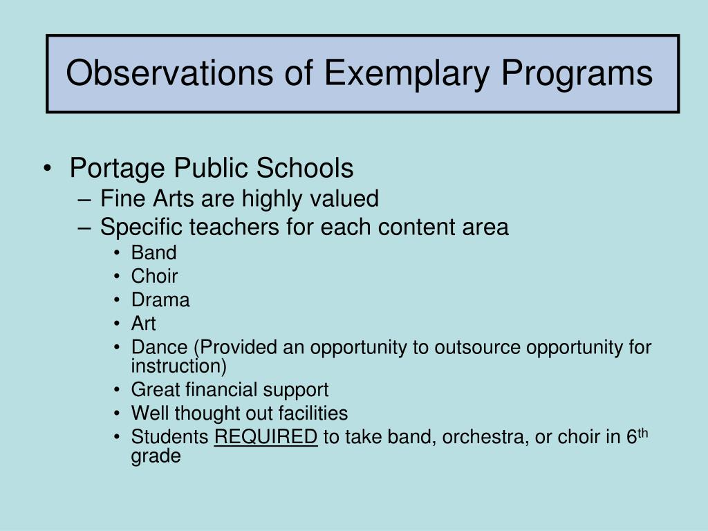 Observations of Exemplary Programs