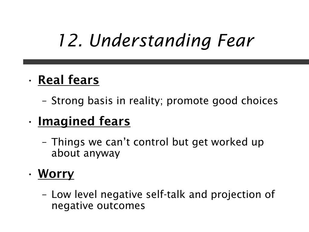 12. Understanding Fear