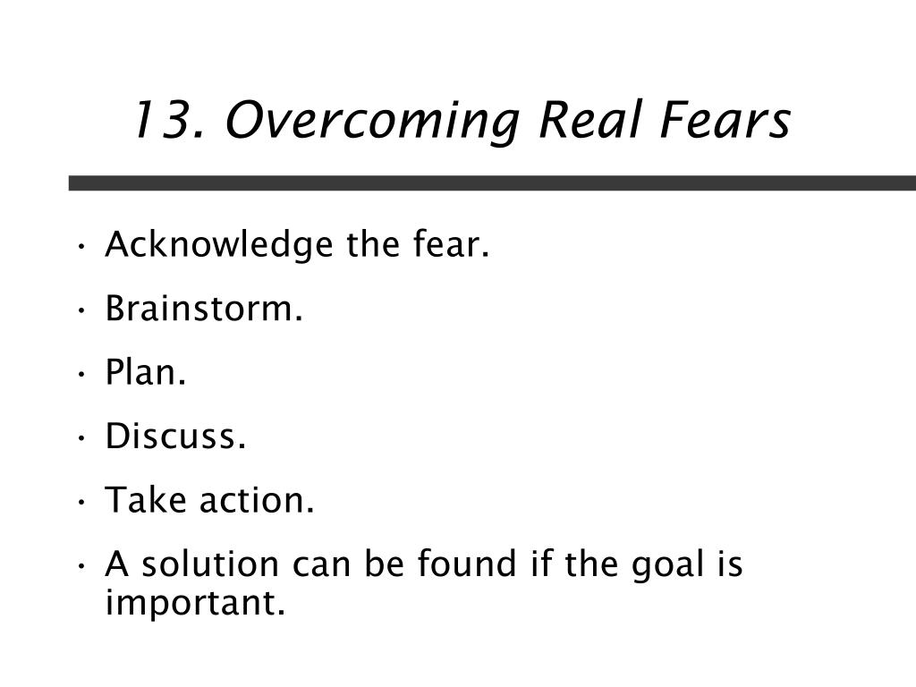 13. Overcoming Real Fears
