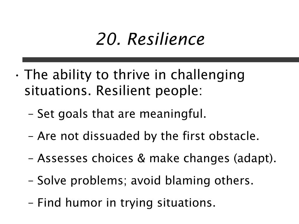 20. Resilience