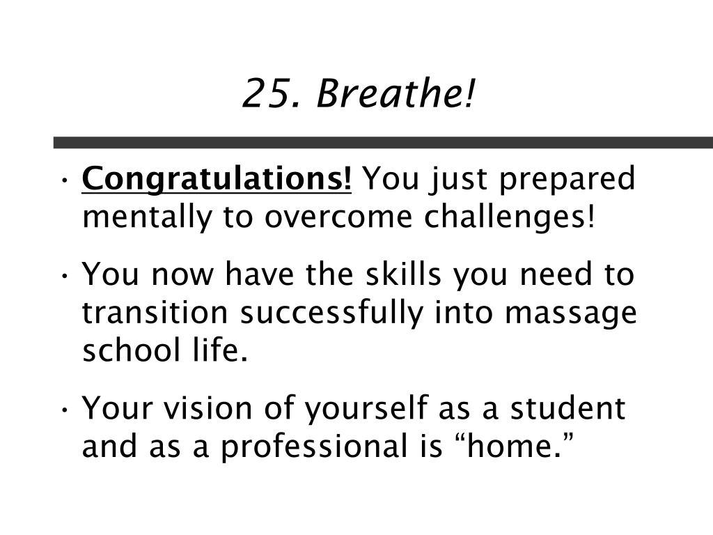 25. Breathe!