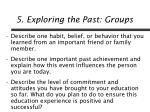 5 exploring the past groups