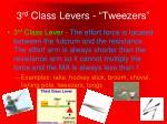 3 rd class levers tweezers