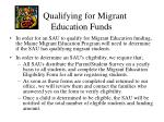 qualifying for migrant education funds