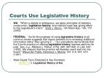 courts use legislative history