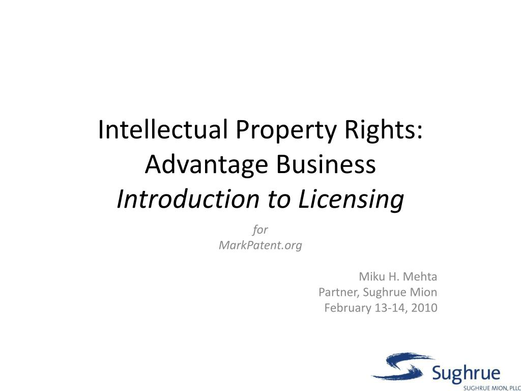 intellectual property rights advantage business introduction to licensing l.