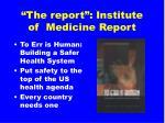 the report institute of medicine report
