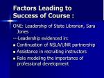 factors leading to success of course