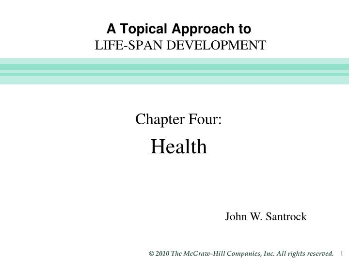 a topical approach to life span development n.