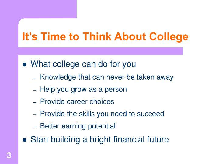 It s time to think about college