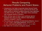 results comparing behavior problems and parent stress