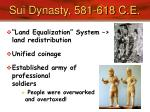 sui dynasty 581 618 c e