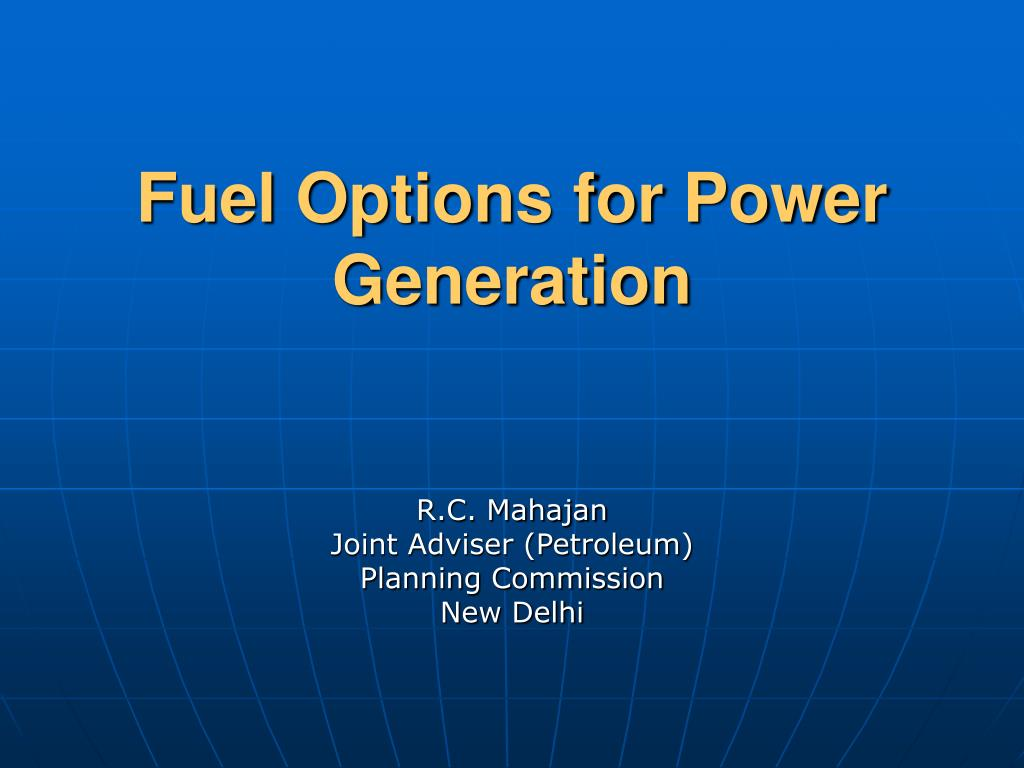 fuel options for power generation l.