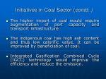 initiatives in coal sector contd